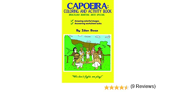 Capoeira: Coloring & Activity Book: (Colored Images & Answering ...