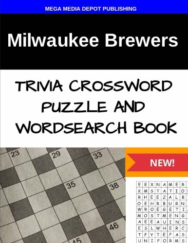 Milwaukee Brewers  Trivia Crossword Puzzle and Word Search Book PDF