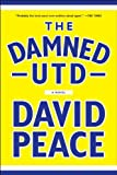 The Damned Utd, David Peace, 1612193706