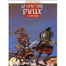 VENT DES DIEUX T02 : LE VENTRE DU DRAGON