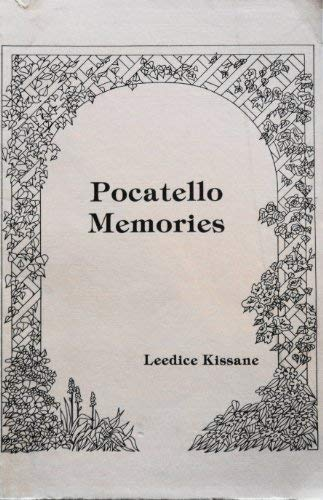 - Pocatello Memories: A Collection of Columns from the Idaho State Journal