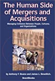 The Human Side of Mergers and Acquisitions, Anthony F. Buono and James L. Bowditch, 1587981769