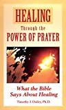 Healing Through the Power of Prayer, Consumer Guide Editors, 0451194217