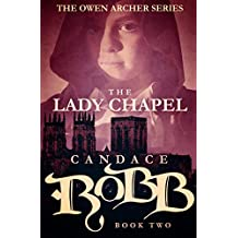 The Lady Chapel (The Owen Archer Series Book 2)