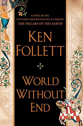 Book cover from World Without End (Kingsbridge) by Ken Follett