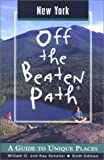 img - for New York Off the Beaten Path: A Guide to Unique Places (Off the Beaten Path Series) book / textbook / text book
