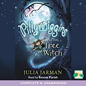 Pillywiggins and the Tree Witch Audiobook