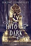 Into the Dark: Into the Mists Trilogy Book Two