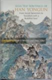 Selected Writings of Han Yongun : From Social Darwinism to 'Socialism with a Buddhist Face', Yongun, Han, 1905246471