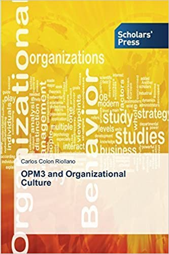OPM3 and Organizational Culture by Colon Riollano Carlos (2015-07-16)