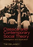 Classical and Contemporary Social Theory 1st Edition