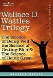 Wallace D. Wattles Trilogy, Wallace D. Wattles, 1616404523