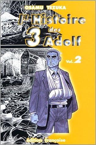 Téléchargez des ebooks pour ipod L'Histoire des 3 Adolf, tome 2 in French PDF 291262830X