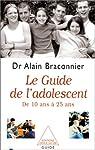 Le guide de l'adolescence par Braconnier