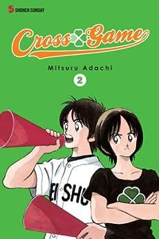 Cross Game, Vol. 2 by [Adachi, Mitsuru]