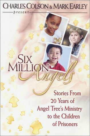 Six Million Angels: Stories from 20 Years of Angel Tree's Ministry to the Children of Prisoners pdf epub