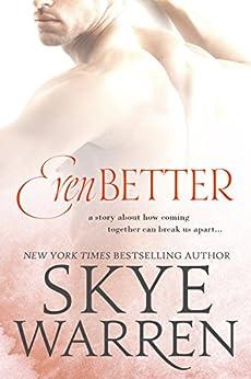 Even Better (Stripped Book 3) by [Warren, Skye]