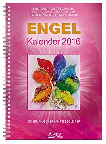 Engel-Kalender 2016: Ein himmlischer Jahresbegleiter