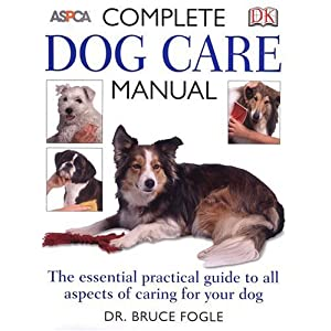 Complete Dog Care Manual (Aspca) 1