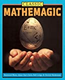 Classic Mathemagic, Raymond Blum and Adam Hart-Davis, 1586636839