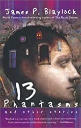Thirteen Phantasms and other Stories