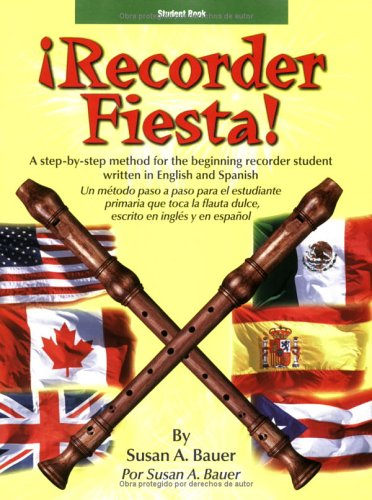Recorder Fiesta:  A Reproducible Method for the Beginning Recorder Student, Student Book (Spanish and English (Beginning Recorder)