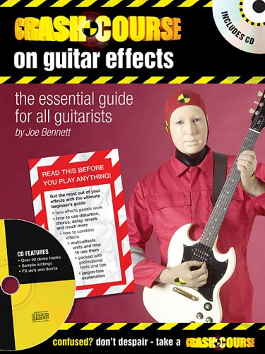 Download Crash Course on Guitar Effects: The Essential Guide for All Guitarists pdf epub