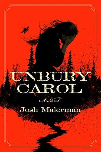 Unbury Carol: A Novel (English Edition)