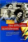 Sortir des difficultés quotidiennes : La spiritualité des saints pour le développement personnel par Grün