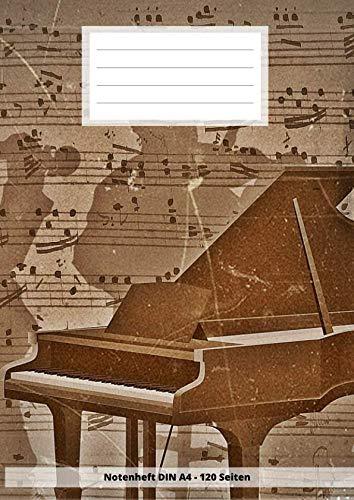 Notenheft DIN A4 - 120 Seiten: Soft Cover - Leeres Heft zum ausfüllen für eigene Noten Klavier Piano (German Edition)