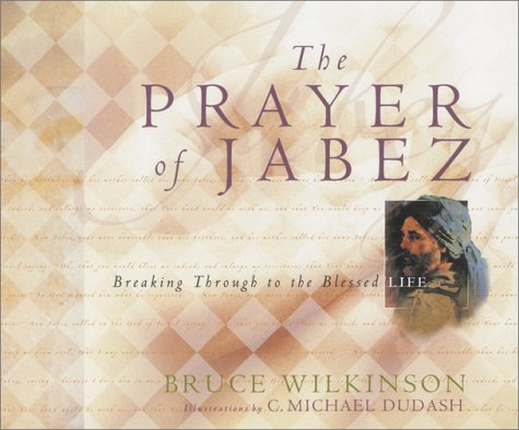 The Prayer of Jabez Gift Edition: Breaking Through to the Blessed Life (Breakthrough Series) ebook