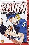 Shirô Détective Catastrophe, tome 1  par Serizawa