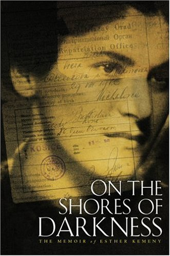 Download On the Shores of Darkness: The Memoir of Esther Kemeny ebook