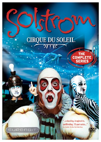 Cirque du Soleil - Solstrom - The Complete Series by CIRQUE DU SOLEIL