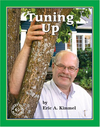 Tuning Up: A Visit With Eric Kimmel (Meet the Author)