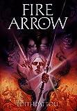 Fire Arrow, Edith Pattou, 015201635X