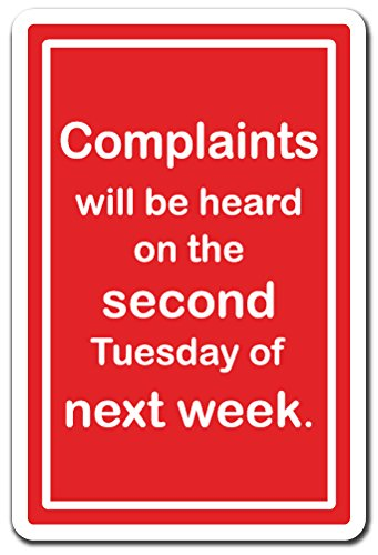 Complaint Department Wall (Complaints Will Be Heard Novelty Sign   Indoor/Outdoor   Funny Home Décor for Garages, Living Rooms, Bedroom, Offices   SignMission Funny Complaint Department Gift Sign Wall Plaque Decoration)