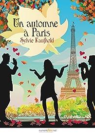 Un automne à Paris par Sylvie Kaufhold