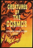 Creatures of the Cosmos, , 0664326218