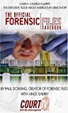 The Official Forensic Files Casebook, Paul Dowling, 0743479491