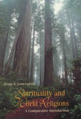 Spirituality and World Religions: A Comparative Introduction