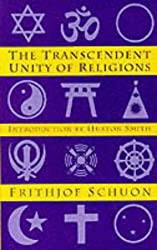 The Transcendent Unity of Religions (Quest Book)