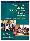 Research on Student Civic Outcomes in Service Learning: Conceptual Frameworks and Methods (IUPUI Series on Service Learning Research)