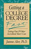 Getting a College Degree Fast, Joanne Aber, 1573920010