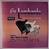 Guy Lombardo and His Royal Canadians DECCA 33 1/3 RPM Long Play featuring the Twin Pianos...