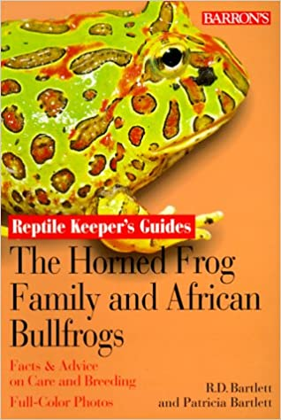 Book The Horned Frog Family and African Bullfrog (Reptile keepers guides)
