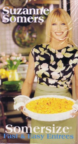 Suzanne Somers Somersize:  Fast & Easy Desserts / Fast & Easy Entrees