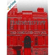 Haunted FPV: The Okmulgee City Jail
