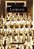 Linwood, Carolyn Adams Patterson, 073851098X