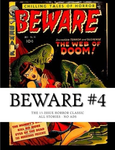 Read Online Beware #4: The 15-Issue Horror Classic - All Stories - No Ads ebook